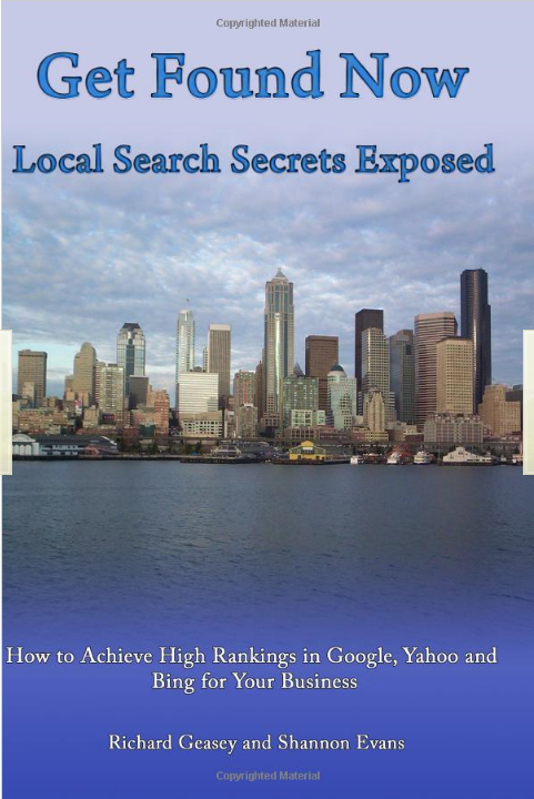 Shannon Evans wrote Get Found Now! Local Search Secrets Exposed